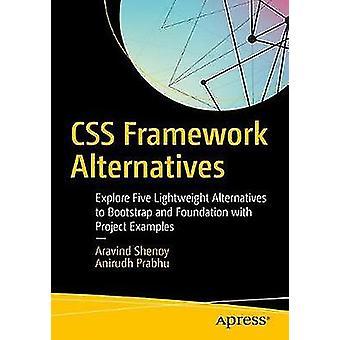 CSS Framework Alternatives - Explore Five Lightweight Alternatives to