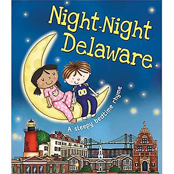 Night-Night Delaware by Katherine Sully - 9781492654889 Book