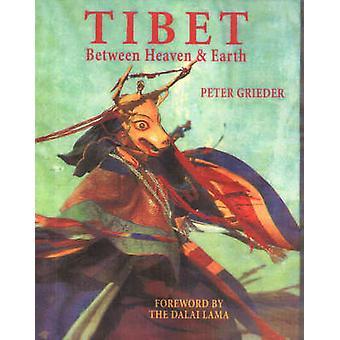 Tibet - Between Heaven and Earth by Peter Grieder - Dalai Lama XIV - 9