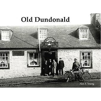 Old Dundonald by Old Dundonald - 9781840337969 Book