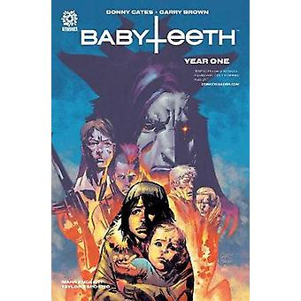 BABYTEETH - YEAR ONE HC by Donny Cates - 9781935002420 Book