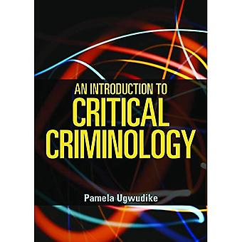 An Introduction to Critical Criminology