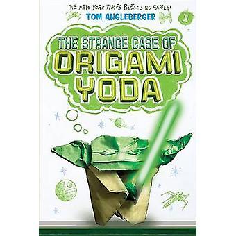 The Strange Case of Origami Yoda (Origami Yoda #1) by Tom Angleberger