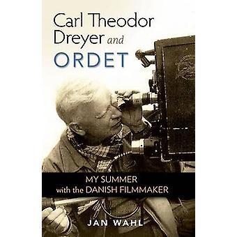 Carl Theodor Dreyer et Ordet - My Summer avec le cinéaste danois par