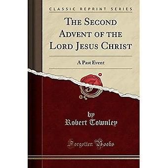 The Second Advent of the Lord Jesus Christ