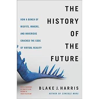 History of the Future by Blake Harris