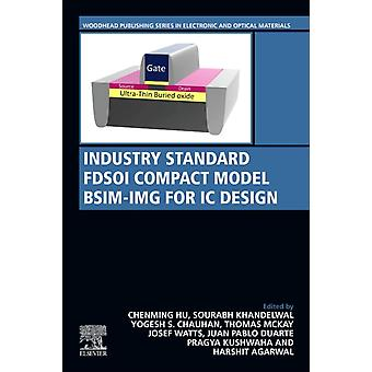 Industry Standard FDSOI Compact Model BSIMIMG for IC Design by Hu & Chenming