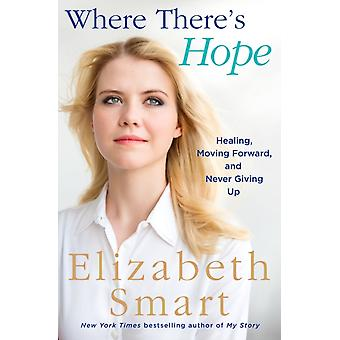 Where Theres Hope by Elizabeth A Smart