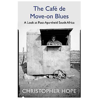 Cafe de Moveon Blues by Christopher Hope
