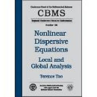 Nonlinear Dispersive Equations by Tao & Terence
