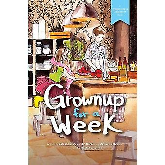 Grownup for a Week by Mardon & Austin