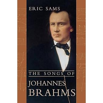 The Songs of Johannes Brahms by Sams & Eric