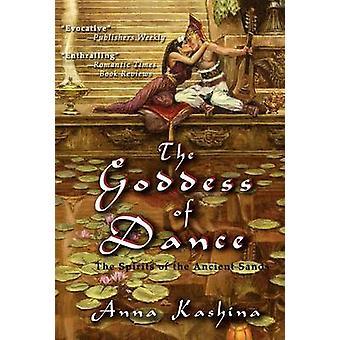 The Goddess of Dance by Kashina & Anna