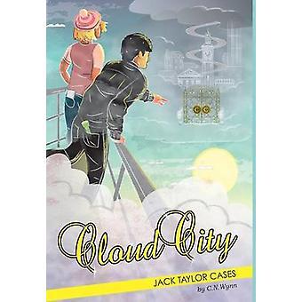Jack Taylor Cases Cloud Ctiy by Wynn & C. N.