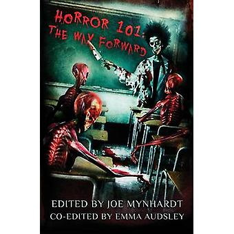 Horror 101 The Way Forward by Campbell & Ramsey