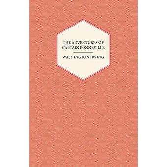 The Adventures Of Captain Bonneville by Irving & Washington
