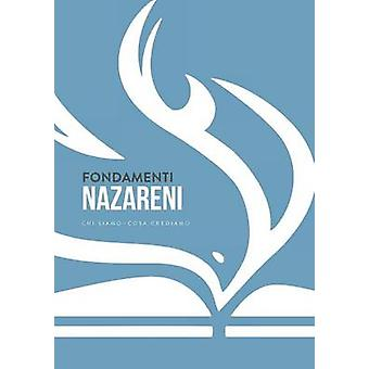 Fondamenti nazareni  chi siamocosa crediam by Consiglio dei Sovrintendenti Generali