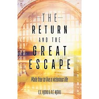 The Return and the Great Escape by Njoku & E E