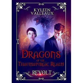 Revolt by Valleaux & Kyleen
