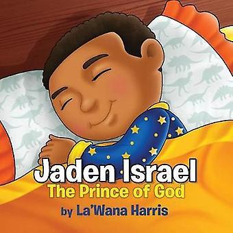 Jaden Israel The Prince of God by Harris & LaWana