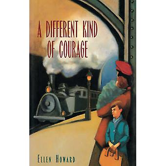 Different Kind of Courage by Howard & Ellen