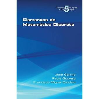 Elementos de Matematica Discreta by Carmo & Jose