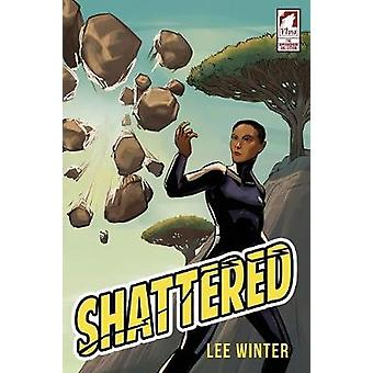 Shattered by Winter & Lee