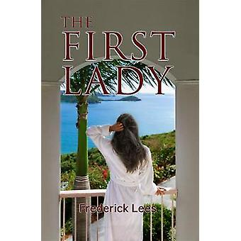 The First Lady by Lees & Frederick