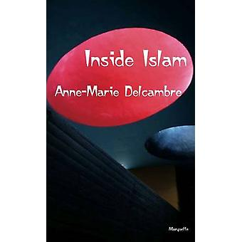 Inside Islam by Anne-Marie Delcambre - 9780874620146 Book