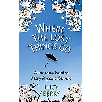Where the Lost Things Go - A Lent course based on Mary Poppins Returns
