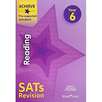 Achieve Reading SATs Revision The Expected Standard Year 6 by Laura C
