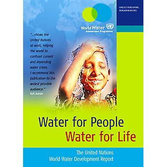 Water for People - Water for Life - The UN World Water Development Rep