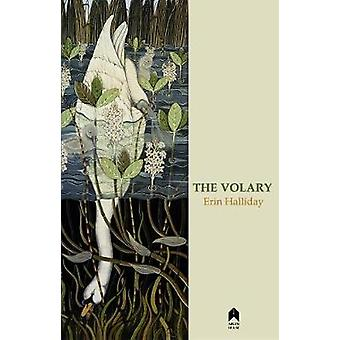 The Volary by Erin Halliday - 9781851322138 Book