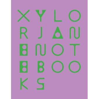 Xylor Jane - Notebooks by Xylor Jane - 9781942884446 Book
