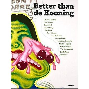 Better Than de Kooning by Andreas Bauer - 9783864421372 Book