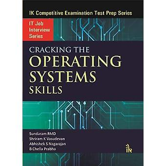 Cracking the Operating Systems Skills by Sundaram RMD - 9789385909375