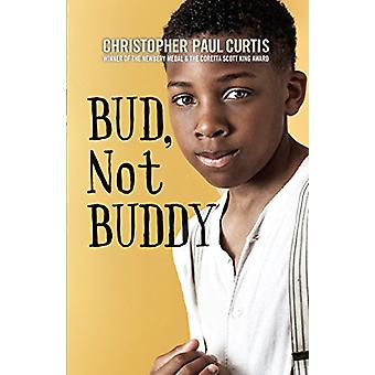 Bud - Not Buddy by Christopher Paul Curtis - 9781432850463 Book