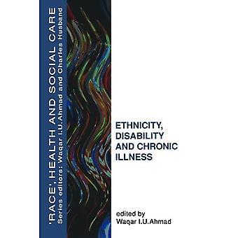Etnisyys, vammaisuus ja krooninen sairaus (Rotu, terveys ja sosiaalihuolto)