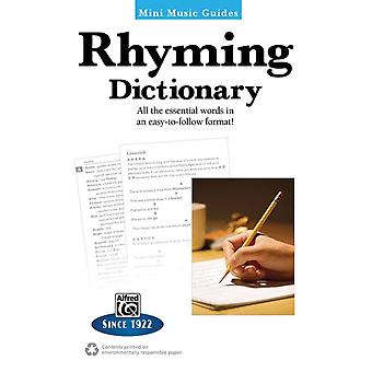 Mini Music Guides  Rhyming Dictionary  All the Essential Words in an EasyToFollow Format by Created by Alfred Publishing