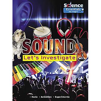 Sound - Let's Investigate by Ruth Owen - 9781788560412 Book