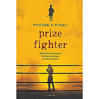Prize Fighter by Future D. Fidel - 9780733639050 Book