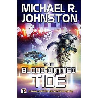 The Blood-Dimmed Tide by Michael R. Johnston - 9781787583122 Book