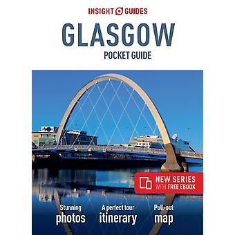 Insight Guides Pocket Glasgow Travel Guide with Free eBook by Insight Guides