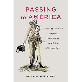Passing to America: Antonio