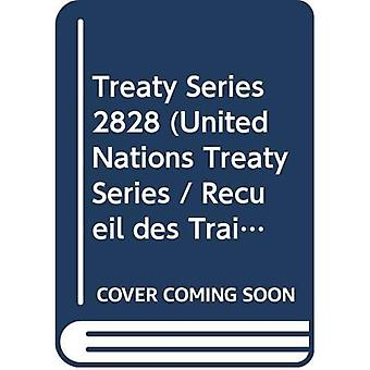 Treaty Series Volume 2828 (English/French Edition) (United Nations Treaty Series / Recueil des Traites des Nations Unies)
