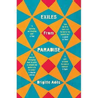 Exiles from Paradise von Brigitte Ades