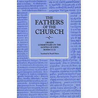 Commentary on the Gospel of John - Books 13-32 - Vol. 89 by Origen - 9