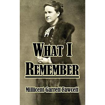 What I Remember by Millicent Garrett Fawcett - 9781410211705 Book
