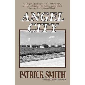 Angel City by Patrick D Smith - 9781561645671 Book