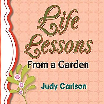 Life Lessons from a Garden by Judy Carlson - 9781632632333 Book